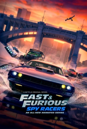 Fast Furious Spy Racers S01 COMPLETE 720p NF WEBRip x264-GalaxyTV