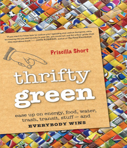 Thrifty Green Ease Up on Energy, Food, Water, Trash, Transit