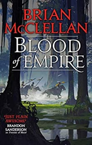 Blood of Empire by Brian McClellan