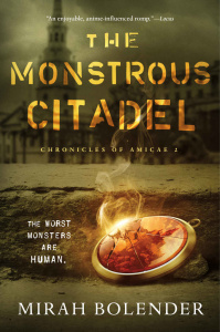 The Monstrous Citadel by Mirah Bolender