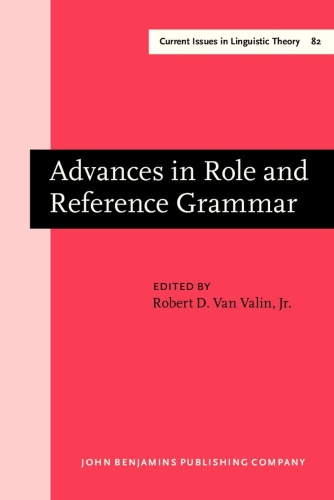 Advances in Role and Reference Grammar