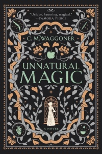 Unnatural Magic by C M  Waggoner