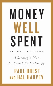 Money Well Spent by Paul Brest, Hal Harvey