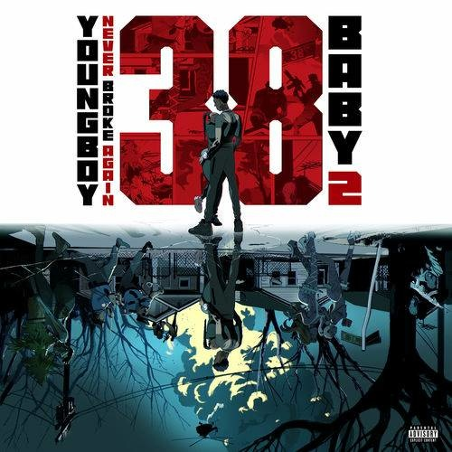 YoungBoy Never Broke Again   38 Baby 2 Rap  Hip Hop (2020)