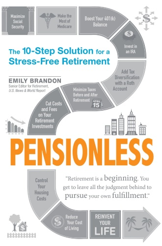 Pensionless   The 10 Step Solution for a Stress Free Retirement