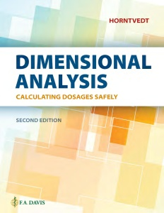 Dimensional Analysis- Calculating Dosages Safely, Second Edition