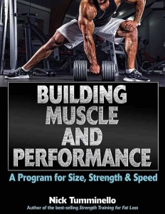 Building Muscle and Performance   A Program for Size, Strength & Speed