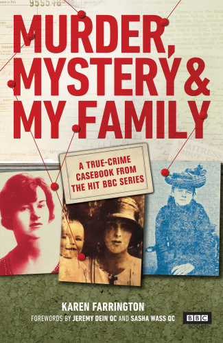 Murder, Mystery and My Family A True Crime Casebook from the Hit BBC Series
