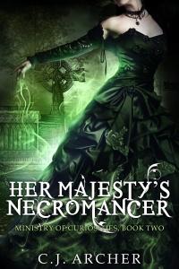 Her Majesty's Necromancer - C J  Archer