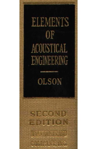 Elements of Acoustical Engineering   Second Edition, by Harry F Olson (1957)