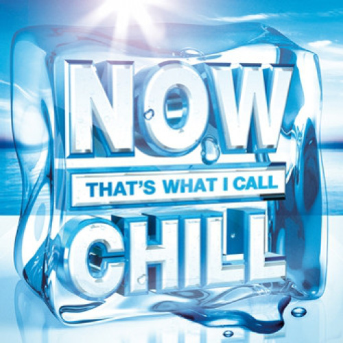 VA   Now That's What I Call Chill (2012)