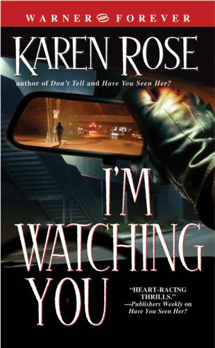 Karen Rose   [Chicago 02]   I'm Watching You