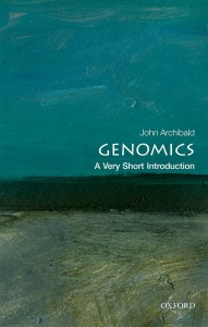 Genomics  A Very Short Introduction by John M  Archibald