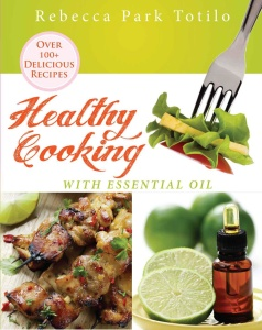 Healthy Cooking With Essential Oil