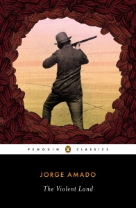 Amado, Jorge - Violent Land (Penguin, 2013)
