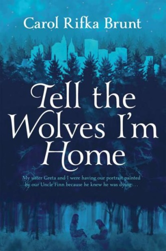 Tell the Wolves I ' m Home