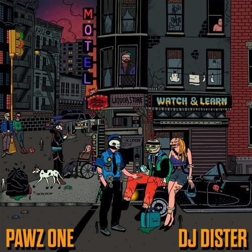 Pawz One & DJ Dister   Watch & Learn  Rap (2020)