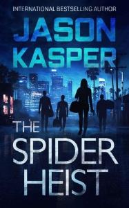 The Spider Heist by Jason Kasper