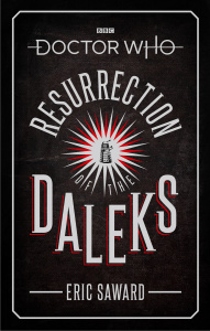 Doctor Who  Resurrection of the Daleks by Eric Saward