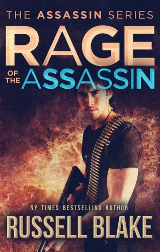 Assassin 06 Rage Of The Assassin   Russell Blake
