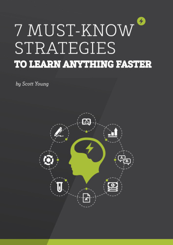 7 Must Know Strategies to learn Anything Faster