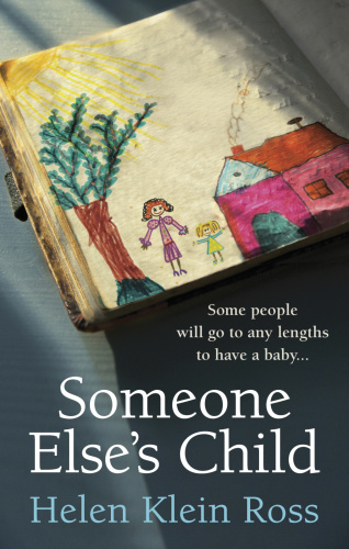 Someone Else's Child by Helen Klein Ross