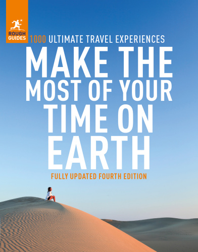 Make the Most of Your Time on Earth 4 (Rough Guide Inspirational), 4th Edition