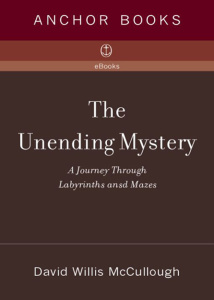 The Unending Mystery - A Journey Through Labyrinths and Mazes