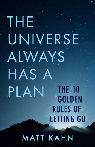 The Universe Always Has a Plan