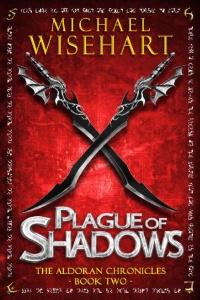 Plague of Shadows - Michael Wisehart