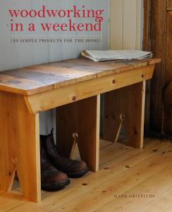 Woodworking in a Weekend - 20 Simple Projects for the Home