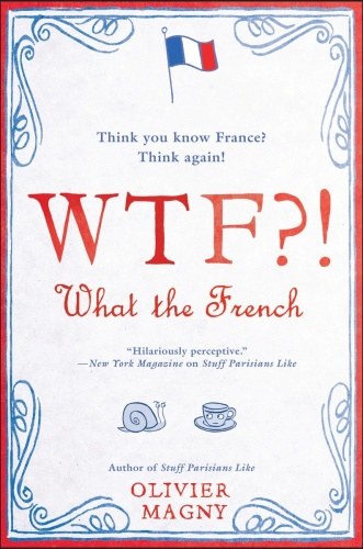 WTF   What the French