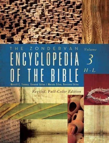 The Zondervan Encyclopedia of the Bible, Volume 3