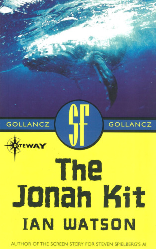 1977 The Jonah Kit - Ian Watson