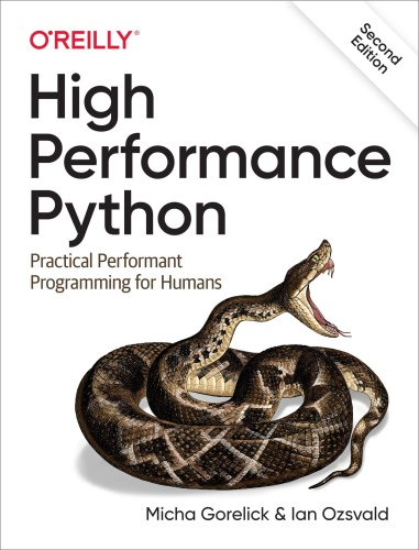 High Performance Python   Practical Performant Programming for Humans