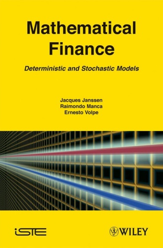 Mathematical Finance Deterministic and Stochastic Models