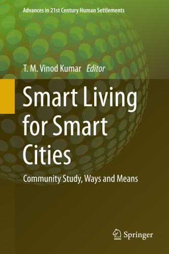 Smart Living for Smart Cities Community Study, Ways and Means
