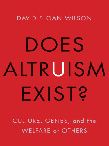 Does Altruism Exist   Culture, Genes, and the Welfare of Others