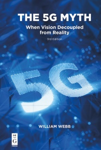 The 5G Myth - When Vision Decoupled from Reality, 3rd Edition