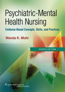 Psychiatric-Mental Health Nursing- Evidence-Based Concepts, Skills, and Practices,...