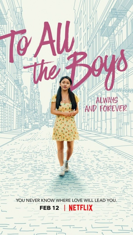To All the Boys Always and Forever 2021 1080p NF WEB-DL DDP5 1 Atmos x264-CMRG