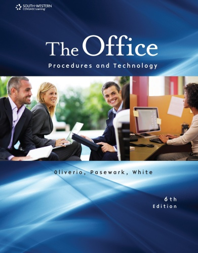 The Office   Procedures and Technology, 6th Edition