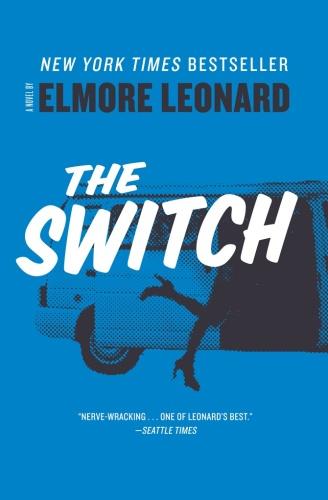 Elmore Leonard - The Switch