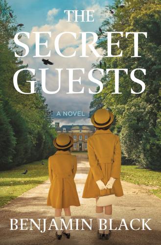 The Secret Guests by Benjamin Black