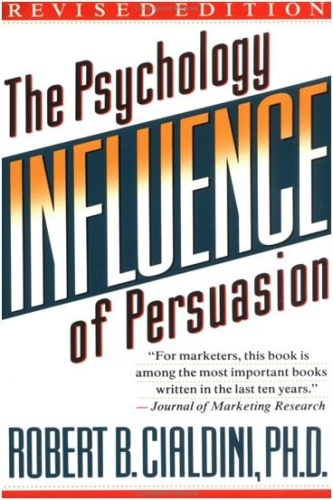 Cialdini Robert B   Influence The Psychology o
