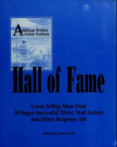 Hall of fame great selling ideas from 50 super successful direct mail letters and ...