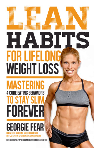 Lean Habits For Lifelong Weight Loss - Mastering 4 Core Eati