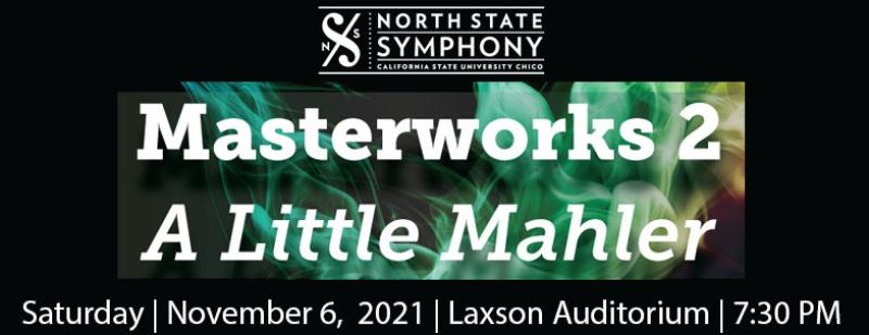 NOrth State Symphony Masterworks 2 NOvember 6,2021 Laxson