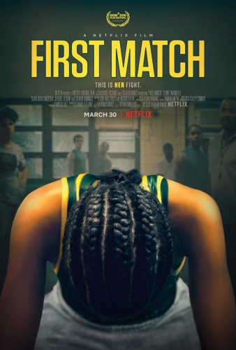 First Match 2018 WEBRip XviD MP3-XVID
