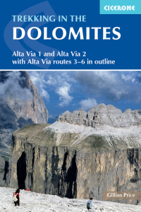 Trekking in the Dolomites- Alta Via 1 And Alta Via 2 With Alta Via Routes 3-6 In O...